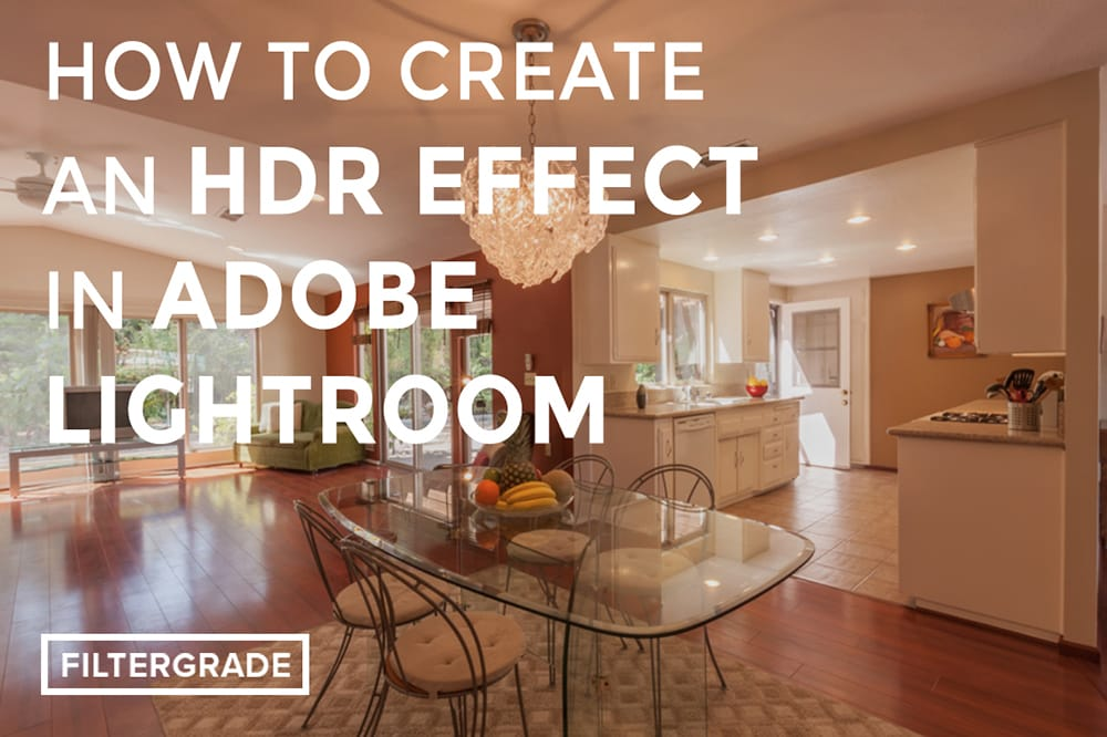 How to Create an HDR Effect in Adobe Lightroom